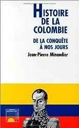 Histoire de la Colombie: De la conquête à nos jours