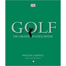 Golf: Die grosse Enzyklopädie