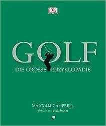 Golf. Die groáe Enzyklopädie