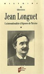 Jean Longuet (1876-1938) : Un internationaliste à l'épreuve de l'histoire