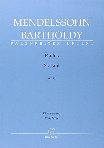 Mendelssohn, Paulus Opus 36 Oratorio (Saint-Paul) --- Chant (SATB) et Piano