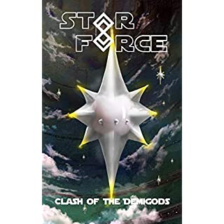 Star Force: Clash of the Demigods (Star Force Universe Book 60)
