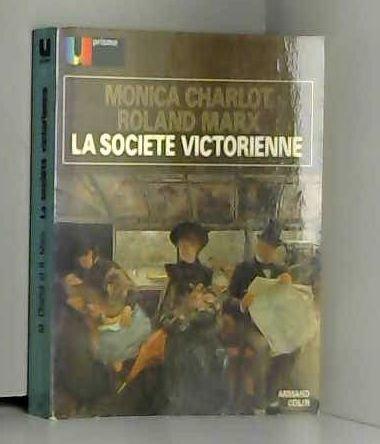 LA SOCIETE VICTORIENNE. 2ème édition