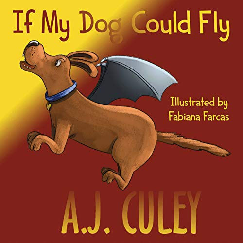 If My Dog Could Fly (Pets in Flight Book 2) (English Edition)
