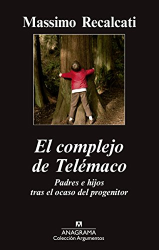 El Complejo De Telémaco (Argumentos) por Massimo Recalcati