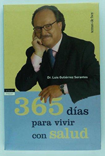 Descargar Libro 365 días para vivir con salud (Vivir Mejor) de Luis Gutiérrez