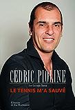 Le Tennis m'a sauvé: Autobiographie
