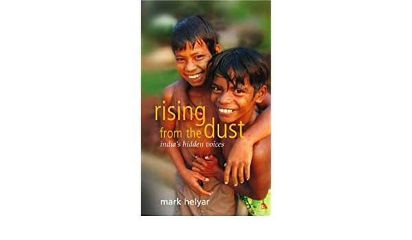 Rising from the Dust ~ Indias Hidden Voices