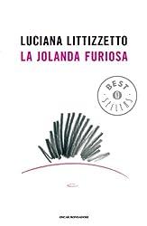 La jolanda furiosa (Oscar grandi bestsellers) (Italian Edition)