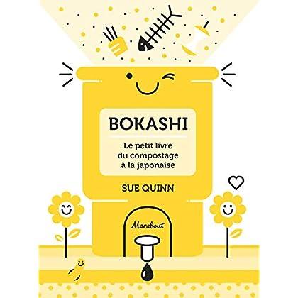 Bokashi : le petit livre du compostage à la japonaise