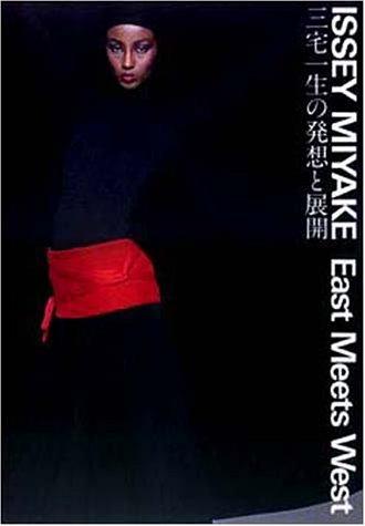 Issey Miyake: East Meets West