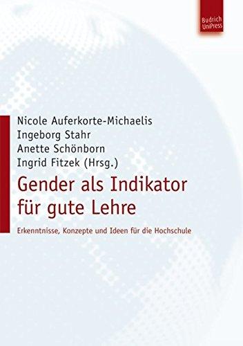 Gender als Indikator für gute Lehre. Erkenntnisse, Konzepte und Ideen für die Hochschule