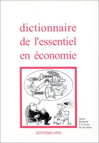 Dictionnaire de l'essentiel en économie