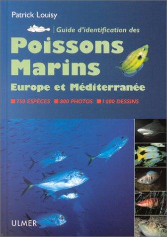 Guide d'identification des poissons marins : Europe et Mditerrane