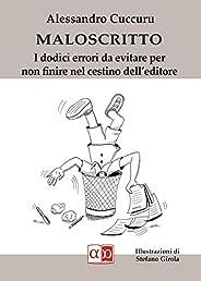 Maloscritto: I dodici errori da evitare per non finire nel cestino dell'edi