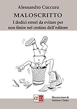 Maloscritto: I dodici errori da evitare per non finire nel cestino dell'editore