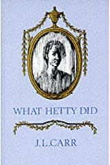 What Hetty Did or Life and Letters Paperback