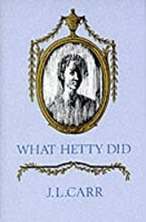What Hetty Did or Life and Letters