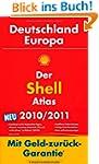 Der Shell Atlas Deutschland/Europa 20...