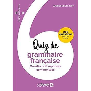 Quiz de grammaire française : Questions et réponses commentées