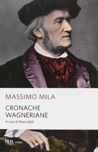 Cronache wagneriane