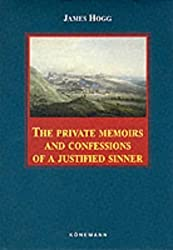 The Private Memoirs and Confessions of a Justified Sinner (Konemann Classics) by James Hogg (1999-07-07)