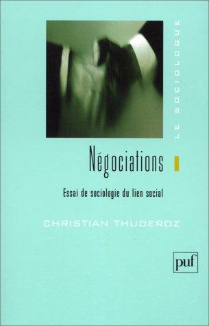 Négociations : Essais de sociologie sur le lien social