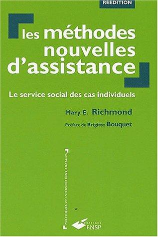 Les méthodes nouvelles d'assistance: Le service social des cas individuels