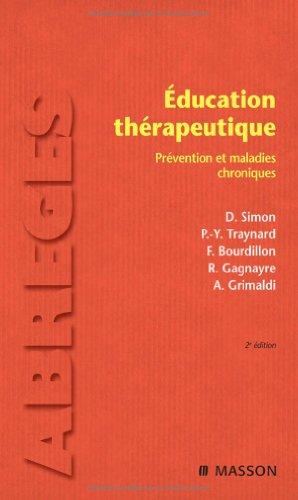 Education thérapeutique : Prévention et maladies chroniques par Dominique Simon, Pierre-Yves Traynard, François Bourdillon, Rémi Gagnayre