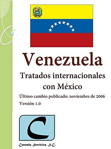 Venezuela - Tratados Internacionales con México