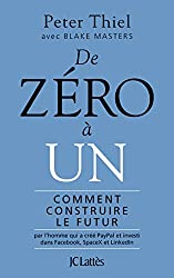 De zéro à un (Essais et documents) (French Edition)