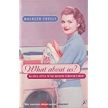 What About Us?: An Open Letter to the Mothers Feminism Forgot