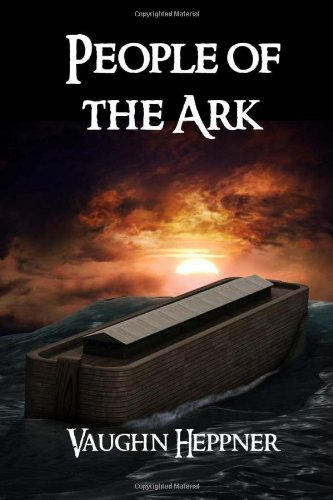 People of the Ark: Volume 1 (The Ark Chronicles)
