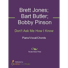 Don't Ask Me How I Know (English Edition)