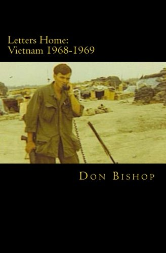 Letters Home: Vietnam 1968-1969 (Letters Home From Vietnam)