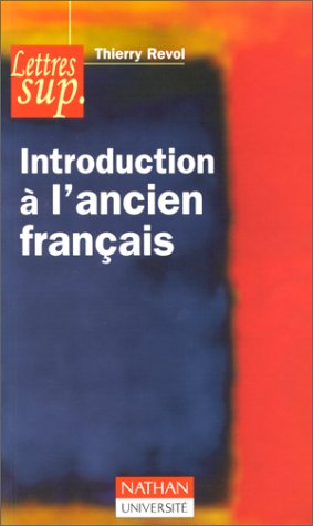 Introduction à l'Ancien Français
