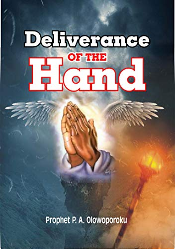 Deliverance of the Hand (English Edition)