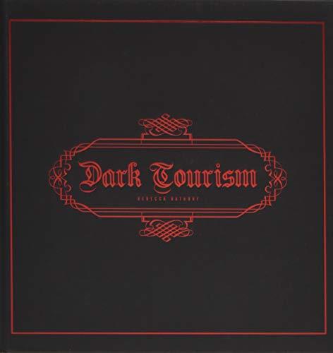 Dark Tourism por Bathory Rebecca