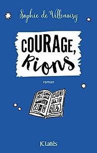 Courage, rions par Sophie de  Villenoisy