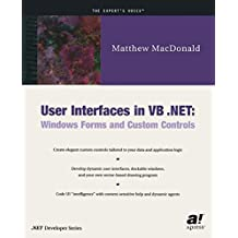 User Interfaces in VB .Net:: Windows Forms and Custom Controls
