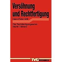 Versöhnung und Rechtfertigung: Die Rechtfertigungslehre bei Martin Kähler (TVG Monographien und Studienbücher)