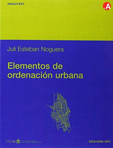 Elementos de Ordenacin Urbana por Juli Esteban Noguera