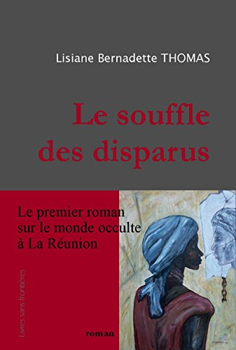 Le souffle des disparus (French Edition)