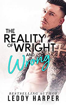 The Reality of Wright and Wrong by [Harper, Leddy]