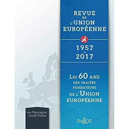 RUE - Les 60 ans des traités fondateurs de l'Union européenne