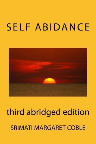 Self Abidance: third abridged edition by Srimati Margaret Coble (2015-06-10)