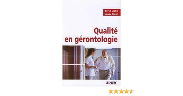Amazon Fr Qualite En Gerontologie Leclet Herve Vilcot Claude Livres