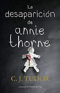 La desaparición de Annie Thorne par C. J. Tudor