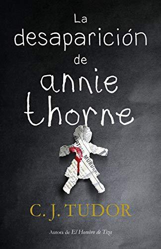 La desaparición de Annie Thorne – C.J. Tudor