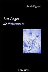 Les Loges de Philostrate par Jackie Pigeaud